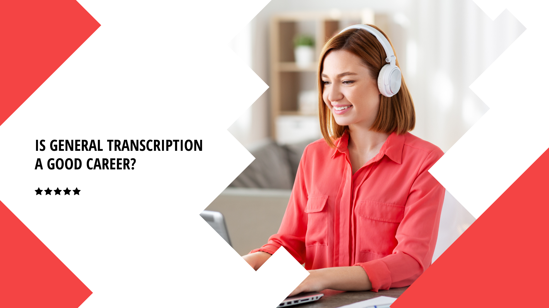 Is general transcription a good career